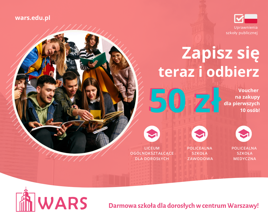 Szkoła dla dorosłych Wars rozdaje vouchery 50 zł! Ruszyła rekrutacja na kolejny semestr